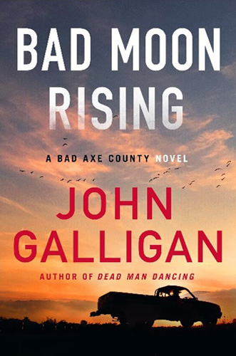 Bad Moon Rising by John Galligan (book cover)