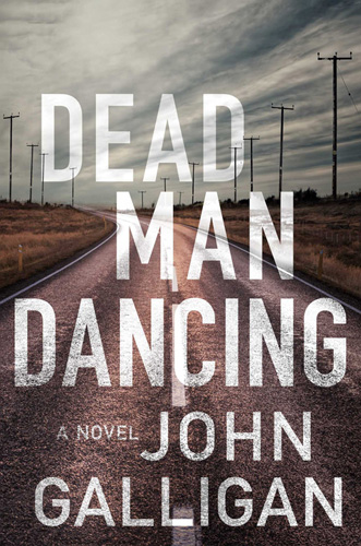 Dead Man Dancing by John Galligan (book cover)